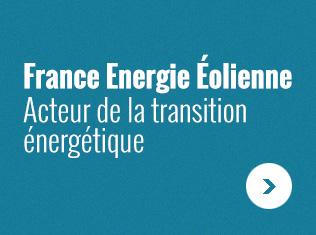 France Energie Eolienne Acteur de la transition énergétique